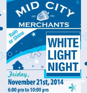 White Light Night @ Mid City