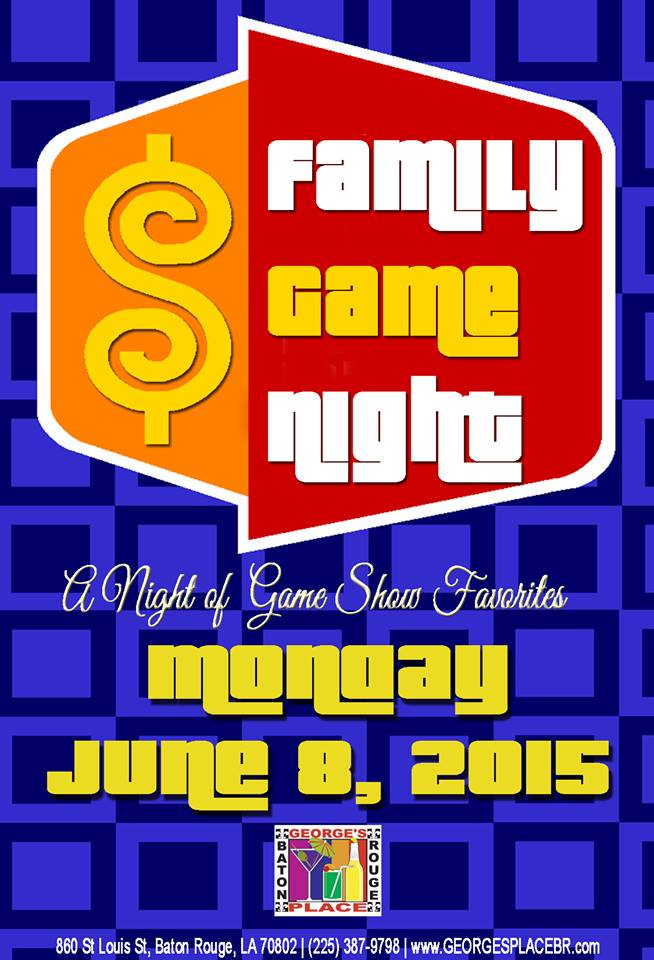 Family Game Night @ George's Place | Baton Rouge | Louisiana | United States