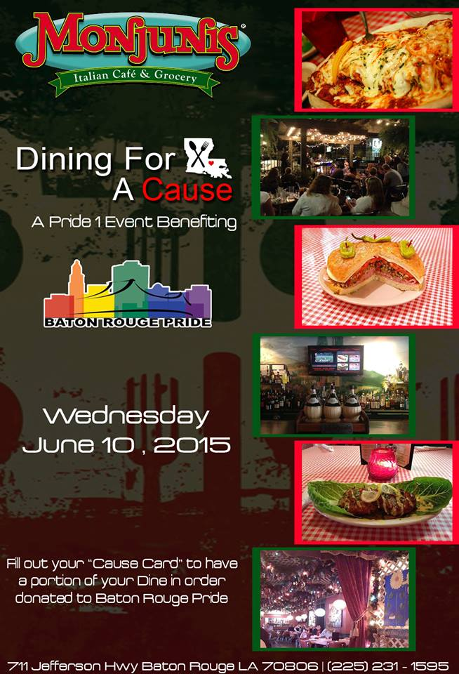 Pride 1 Dining for a Cause (Baton Rouge Pride Fest) @ Monjunis | Baton Rouge | Louisiana | United States
