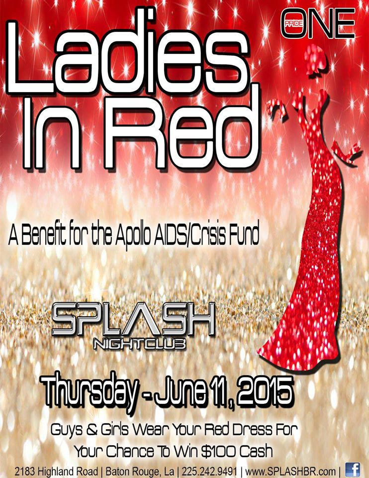 Ladies in Red: A Benefit for the Apollo AIDS/Crisis Fund @ Splash Nightclub | Baton Rouge | Louisiana | United States