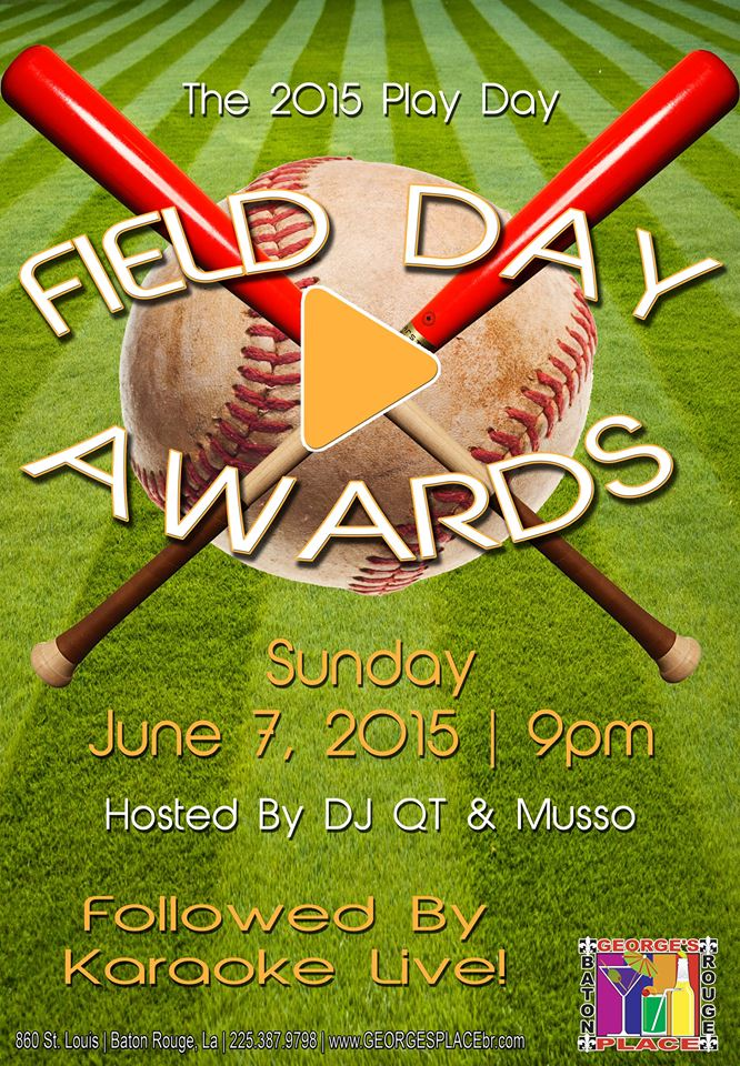 2015 Play Day Awards @ George's Place | Baton Rouge | Louisiana | United States